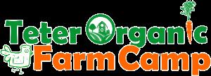 Teter Organic Farm Camp