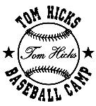 Tom Hicks Baseball Camps